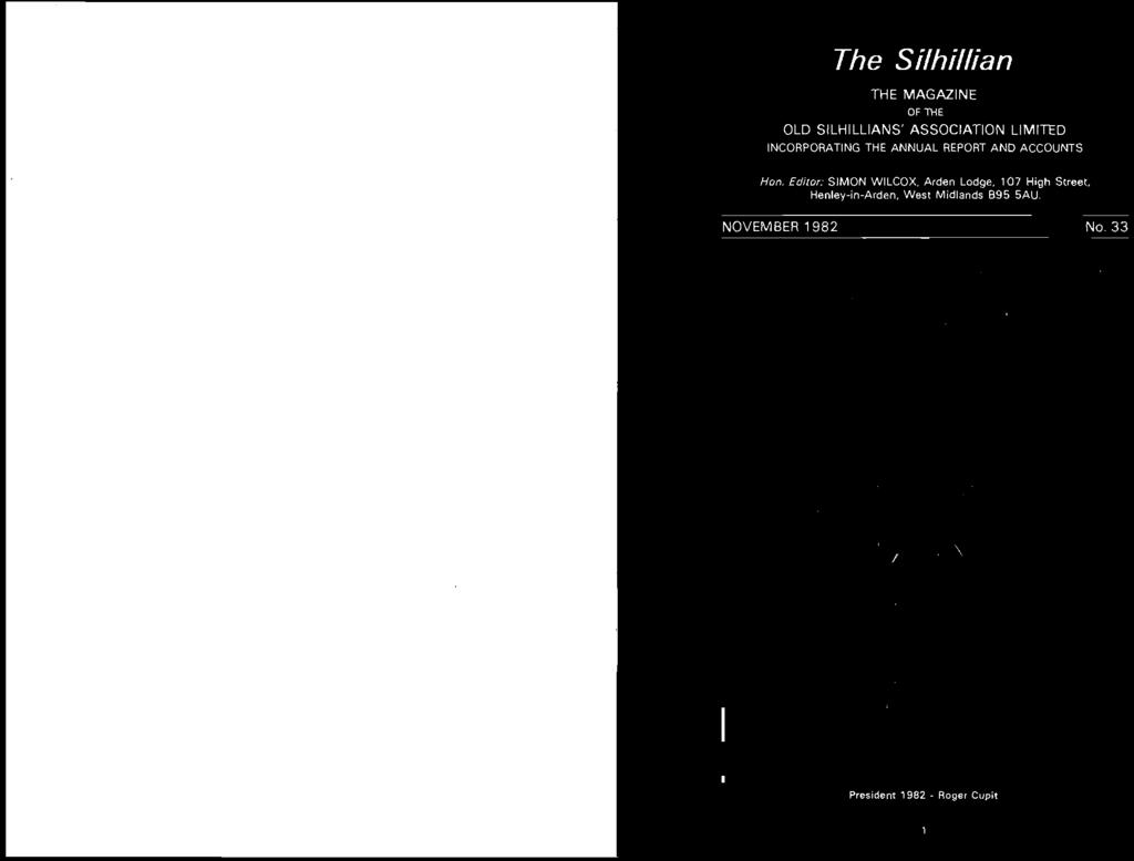 The Sithillian The Magazine November 1982 No 33 Incorporating The Annual Report And Accounts Of The Old Silhillians Association Limited Pdf Free Download