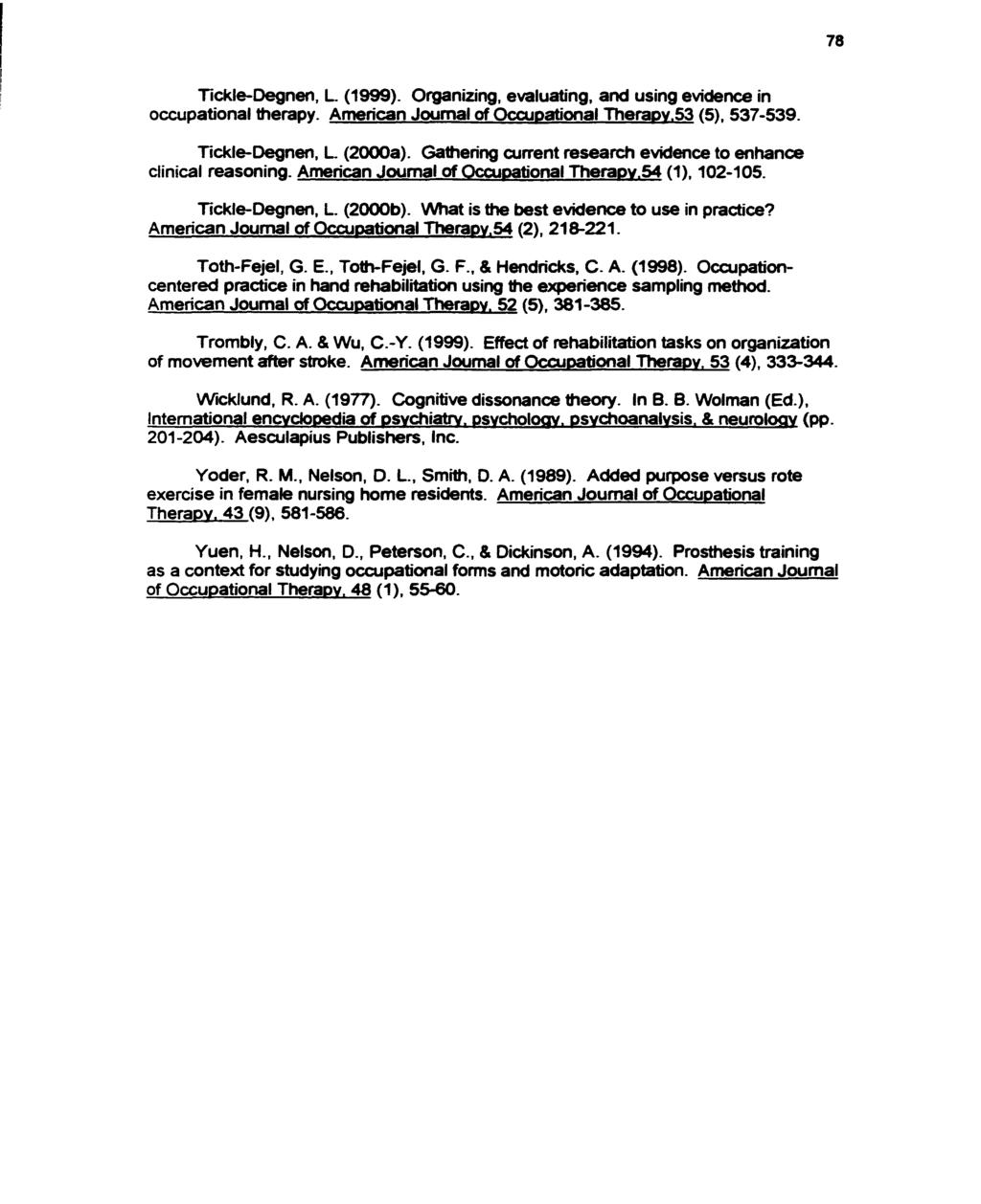 Research utilization in hand therapy practice using a world wide web 78 tickle degnen l 1999 organizing evaluating and using spiritdancerdesigns Images
