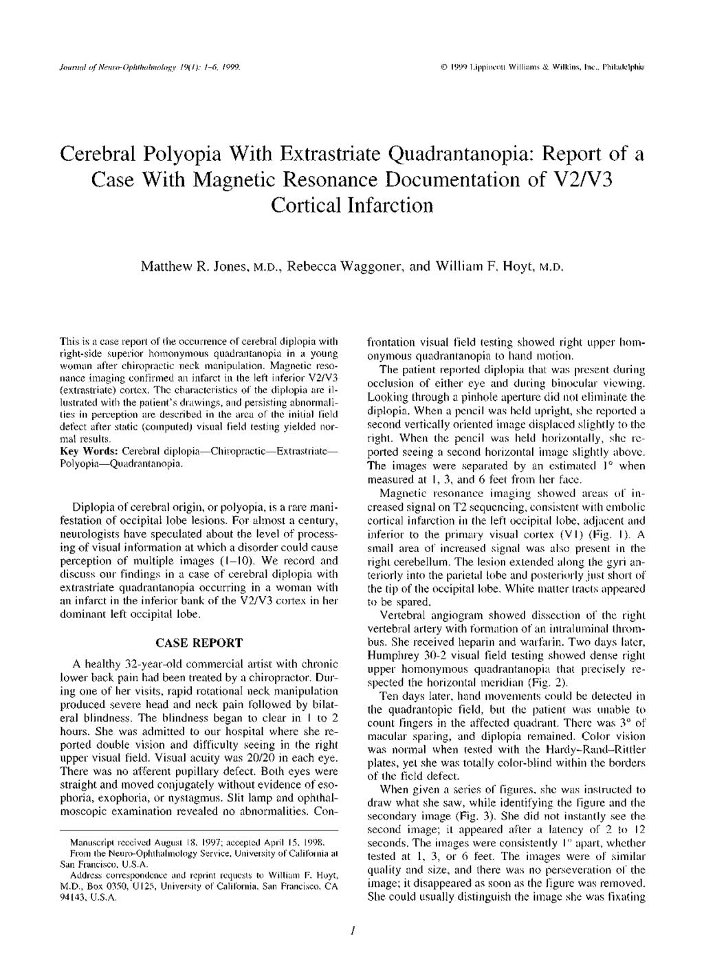 Cerebral Polyopia With Extrastriate Quadrantanopia: Report