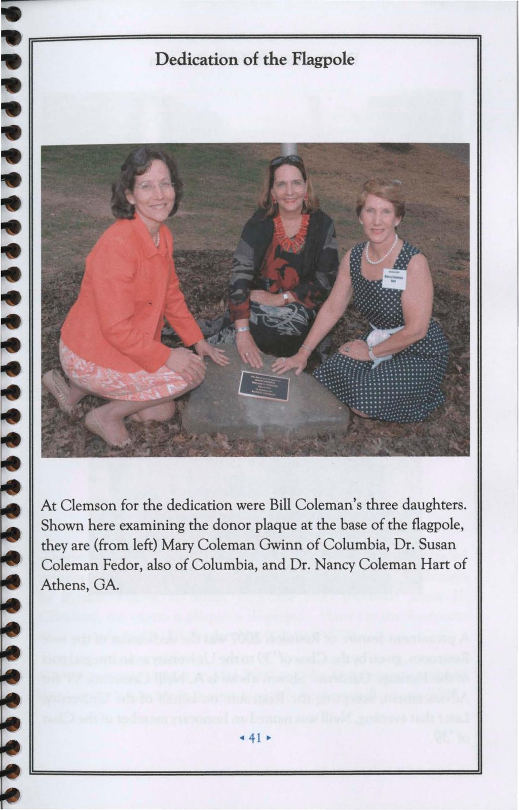 Clemson Am College Class Of 1939 Reunion Program Pdf 2366b Wiring Diagram Coleman Dedication The Flagpole At For Were Bill Colemans Three Daughters