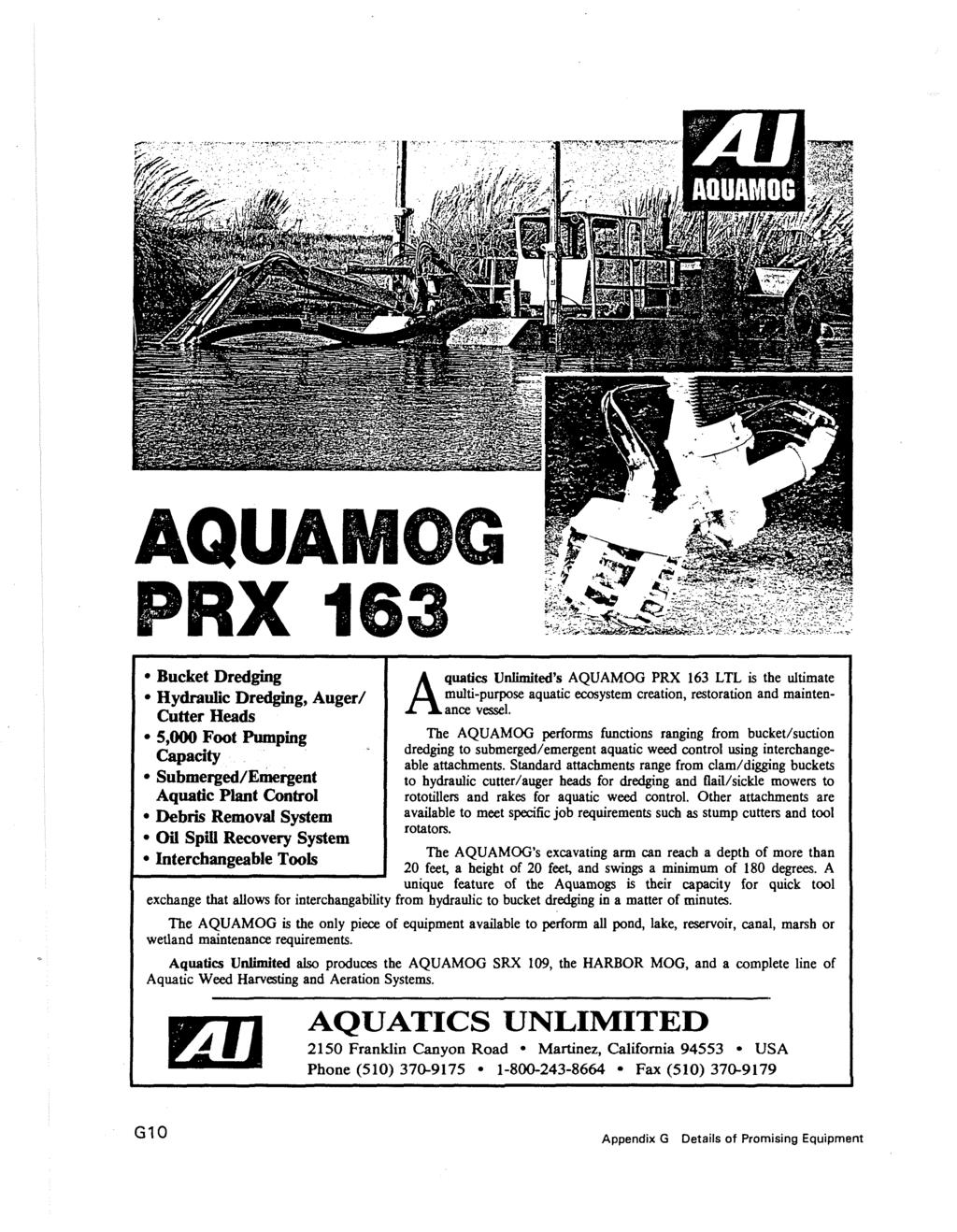 AQUAMOG PRX 163 Bucket Dredging Hydraulic Dredging, Auger/ Cutter Heads  5,000 Foot Pumping Capacity