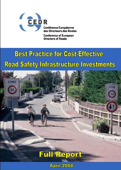 CEDR report on cost-effective infrastructure investments Analysis and ranking of more than 55 specific investments falling within 4 infrastructure areas - motorways - interurban roads - urban roads -