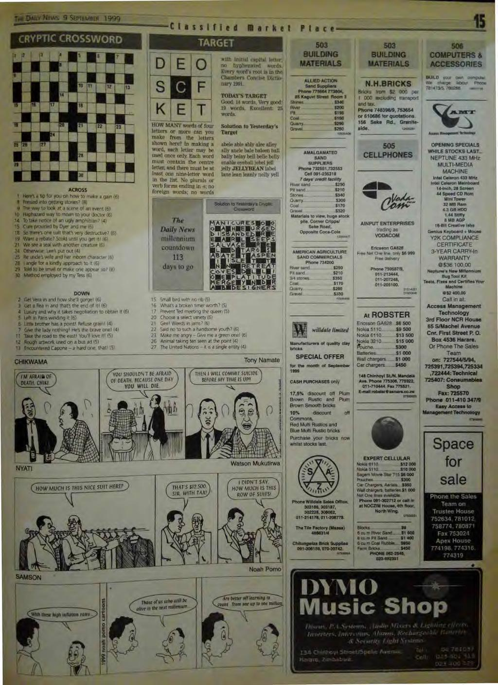 1 NEWs 9 SEPTMER 1999 CRYPTIC CROSSWORD LI n 27 17 ACROSS 1 Here's a tip for you on how to make a gain 16) 8 Pressed into getting slams?