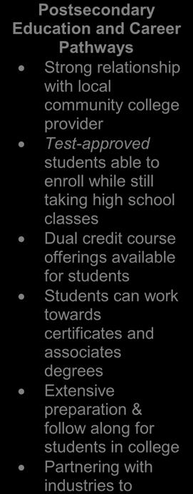 assistance Credits can be earned for valid and relevant work experience Student testing Key Pillars: Postsecondary Education and Career Pathways Strong