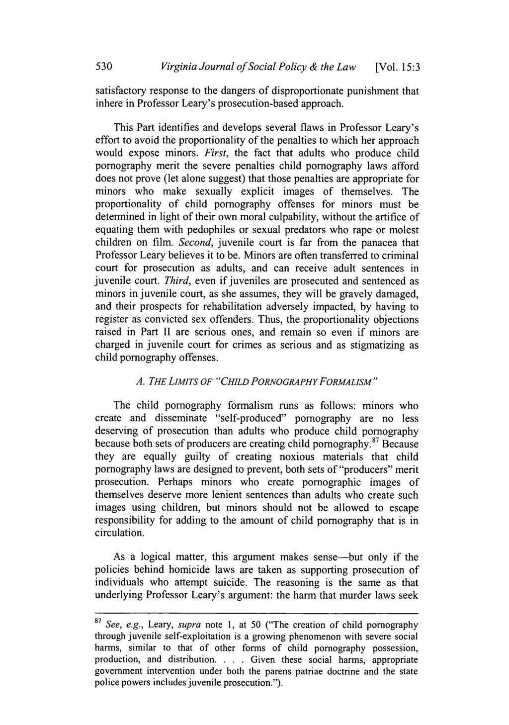 Virginia Journal of Social Policy & the Law [Vol. 15:3 satisfactory response to the dangers of disproportionate punishment that inhere in Professor Leary's prosecution-based approach.