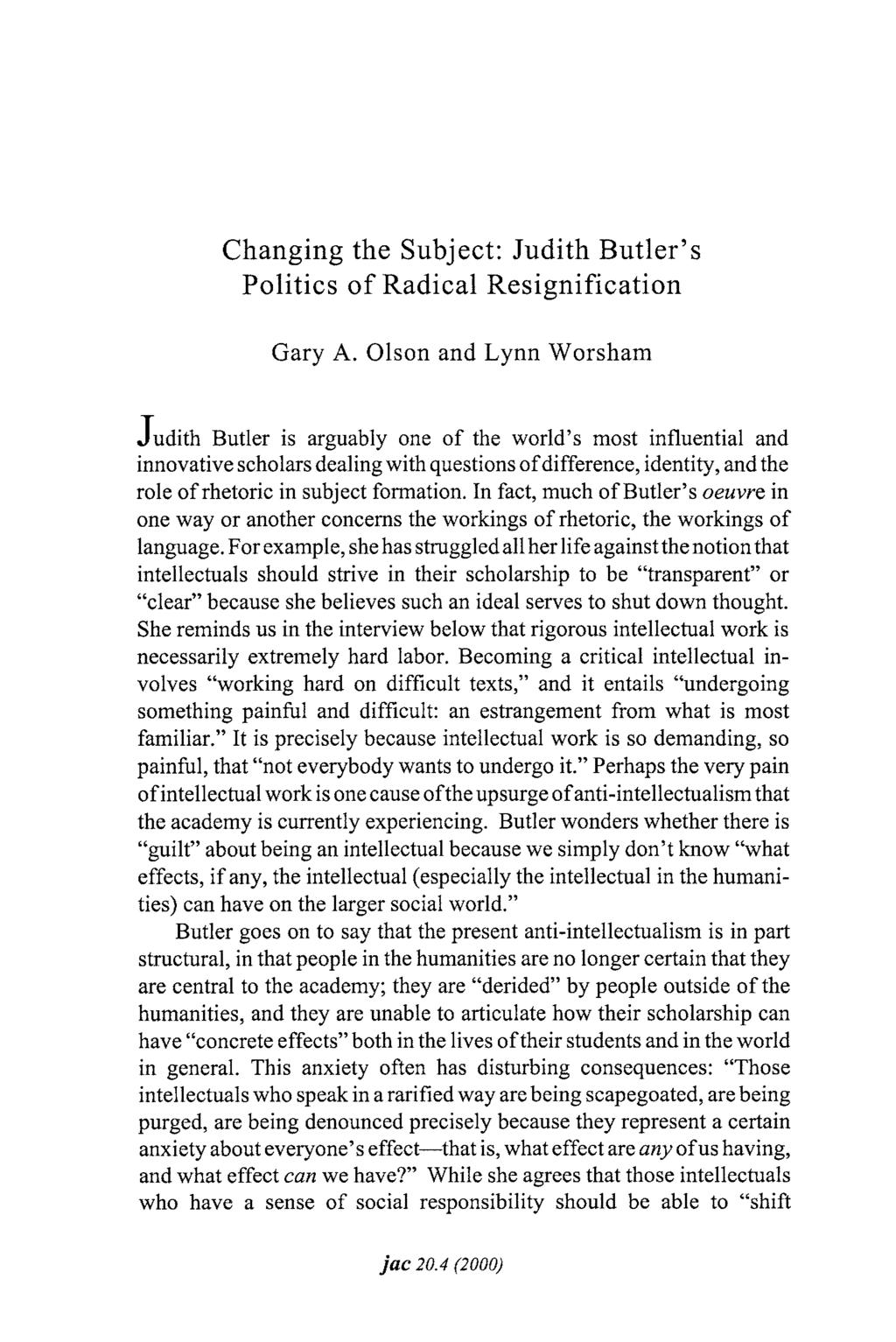 Changing the Subject: Judith Butler's Politics of Radical Resignification Gary A.