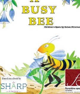 Monday, Mar 5, 4:30-5:30 pm Florentine Opera Presents A Busy Bee
