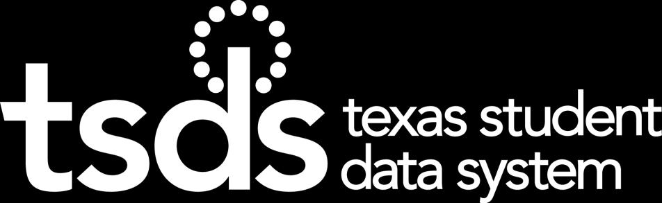 Texas Education Data Standards (TEDS) Section 10 State Reporting of the Early Childhood Data