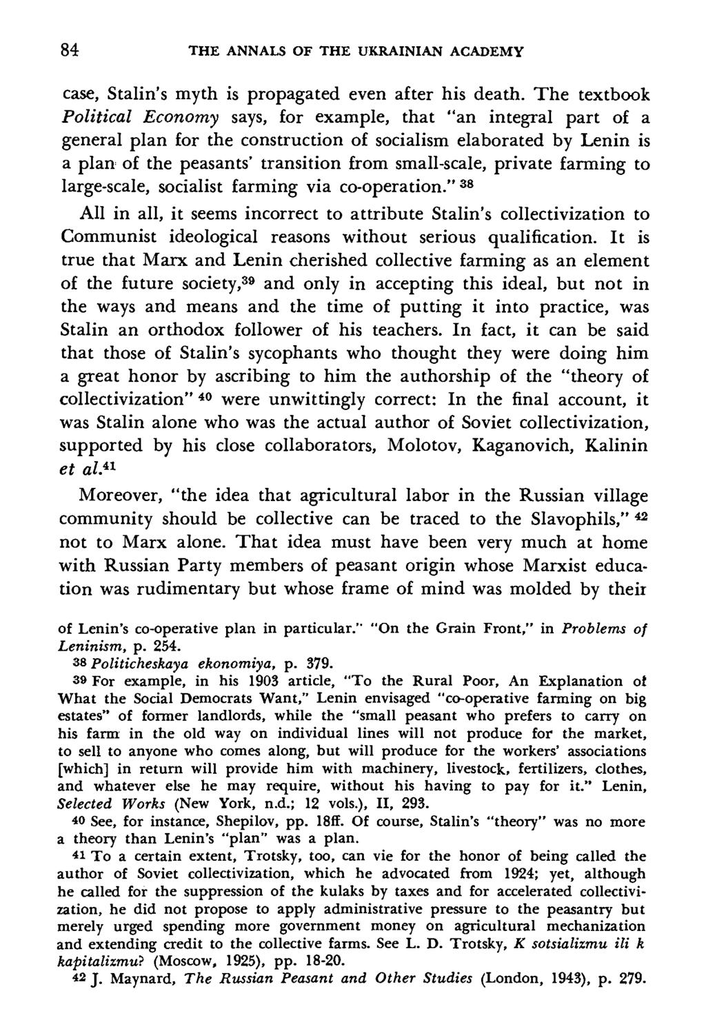 84 THE ANNALS OF THE UKRAINIAN ACADEMY case, Stalin s myth is propagated  even after