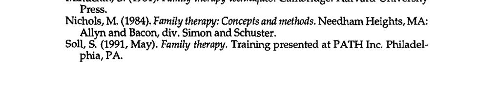 via the vehicle of music therapy. REFERENCES Bowen, M. (1965).Family psychotherapy.americanjournalof Orthopsychiatry, (31), 40-60. Haley, J.
