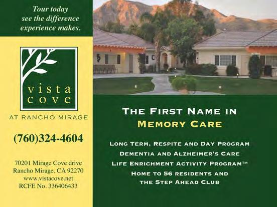 Healthcare Services Our Desert Assisted Living Lifestyle includes Resort-Style Living with Sparkling Pool & Spa Panoramic vistas of the Coachella Valley Namaste