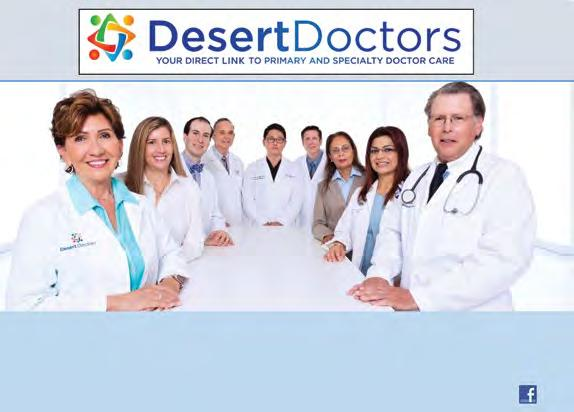 Healthcare Services New beginnings for Comprehensive Care: Desert Doctors is a group of medical practitioners formed to provide comprehensive care to the residents of the Coachella Valley.