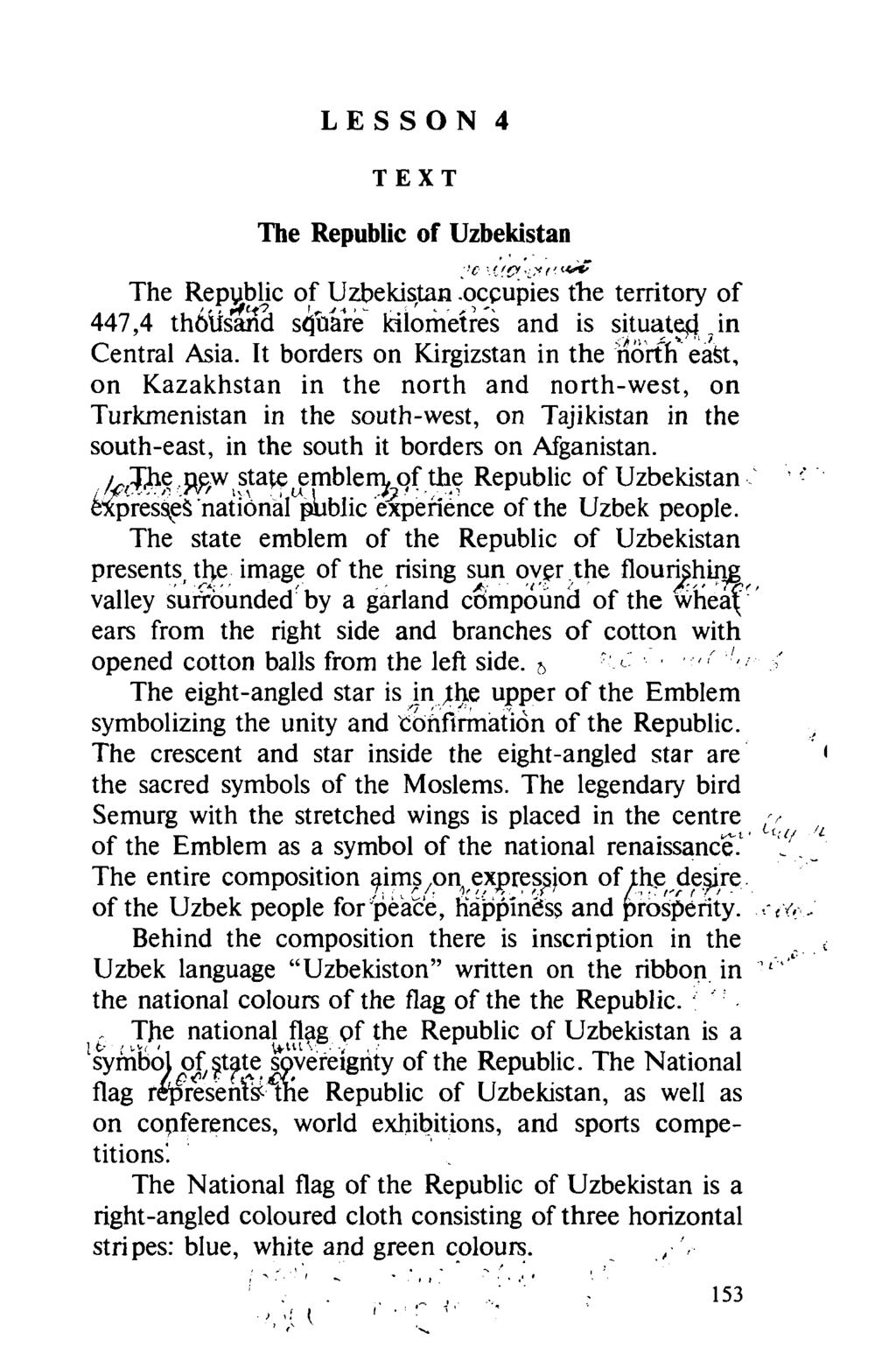 TEXT The Republic of Uzbekistan >C 'L?*. t'14**' The Repyblic of Uzbekistan.occupies the territory of 447,4 th6ifsand sqba're kilometres and is situatefj.in Central Asia.