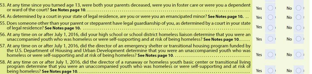 Students that self identify as current or former foster youth, or as a homeless youth are coded for reporting purposes in MIS.