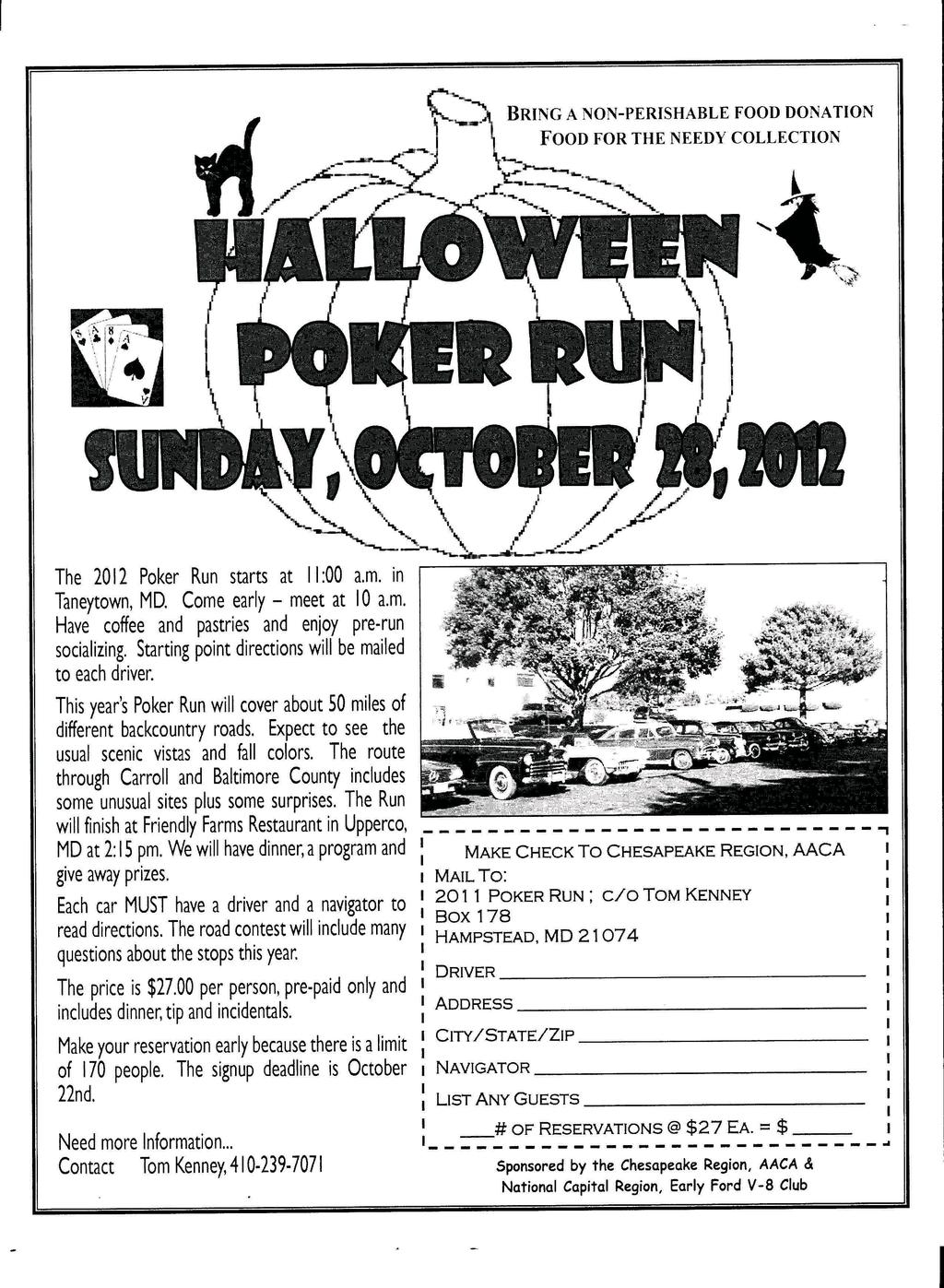 "\ ~ ""..\., '\.. '\ '-~~... '--~ '\ I \ / J I',/_p /// "". \...-L...-L-_... r The 2012 Poker Run starts at II :00 a.m. in Taneytown, MD. Come early - meet at 10 a.m. Have coffee and pastries and enjoy pre-run socializing."