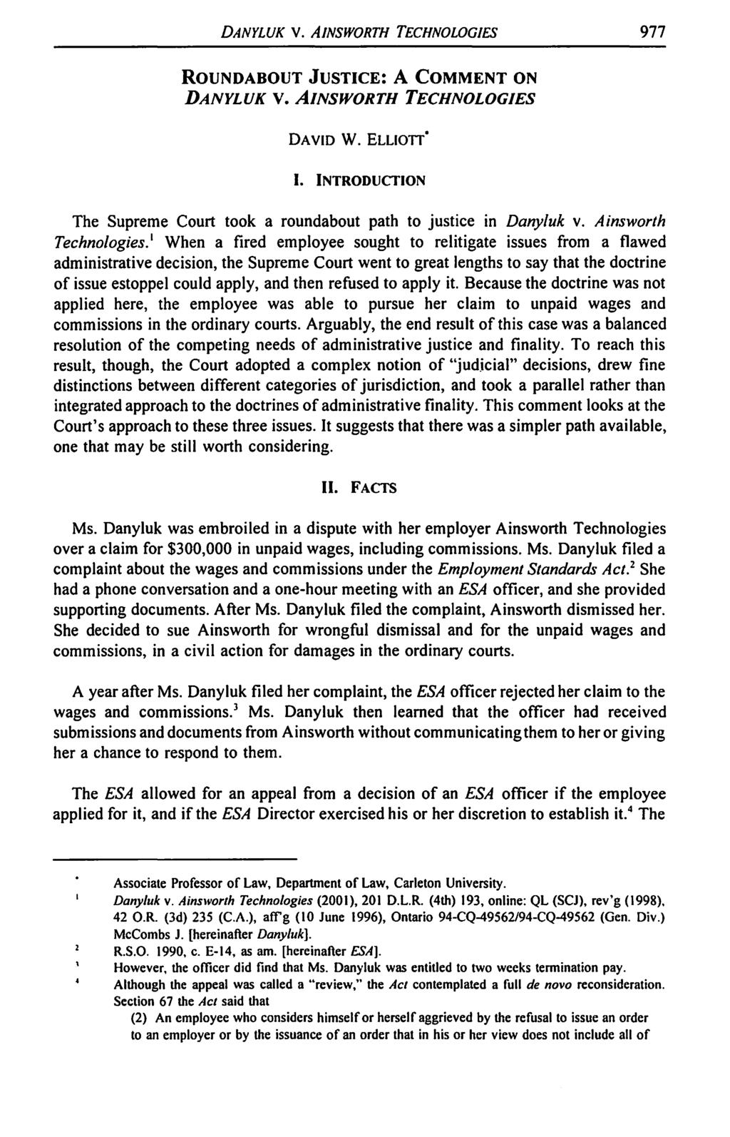 DANYLUK V. AINSWORTH TECHNOLOGIES 977 ROUNDABOUT JUSTICE: A COMMENT ON DANYLUK V. AINSWORTH TECHNOLOGIES DAVID W. ELLIOlT I.