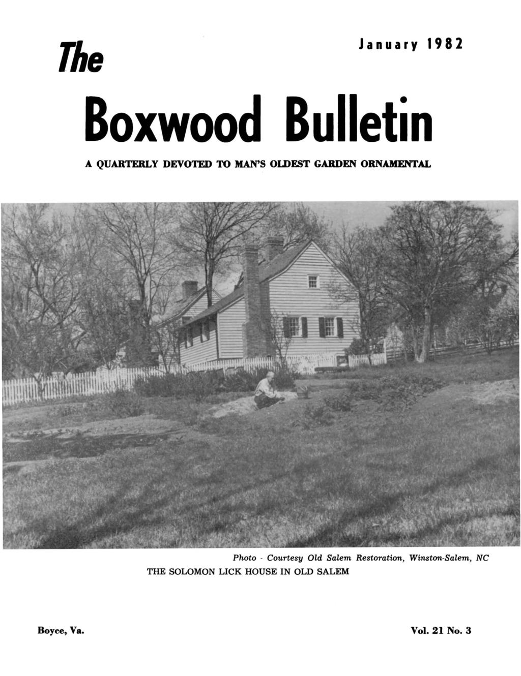 The January 1982 Boxwood Bulletin A QUARTERLY DEVOTED TO MAN'S OLDEST GARDEN ORNAMENTAL Photo -
