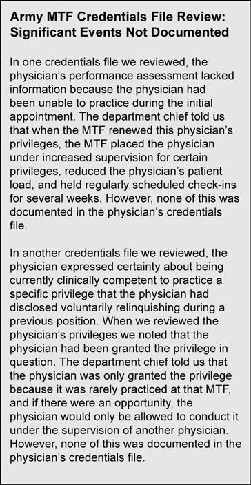 an MTF s consideration of NPDB query results. 49 The responsible Army Medical Command official acknowledged that their expectations may not be consistent with what MTFs are doing.