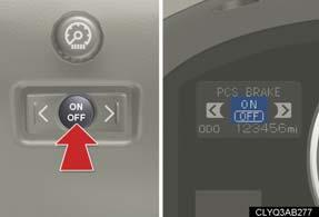 the tire pressure warning system Pre-collision braking function (if equipped) Changing the settings To
