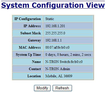 Administration System The System tab under the Administration category, lists various information about the switch: When the IP Configuration is in either DHCP or Static Mode: IP Configuration Method