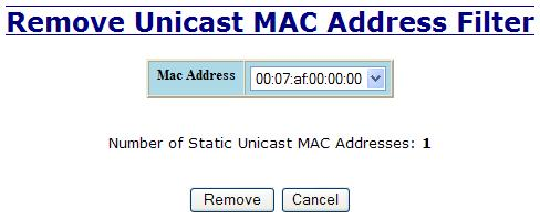 Bridging Unicast Addresses, Continued Once a static MAC address has been added, it will be displayed in a list on the main page under Unicast MACs tab.