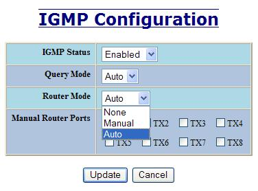 IGMP Configuration, Continued The Router Mode pull-down allows the user to choose router mode. Auto allows for dynamically detected and manually set router ports.