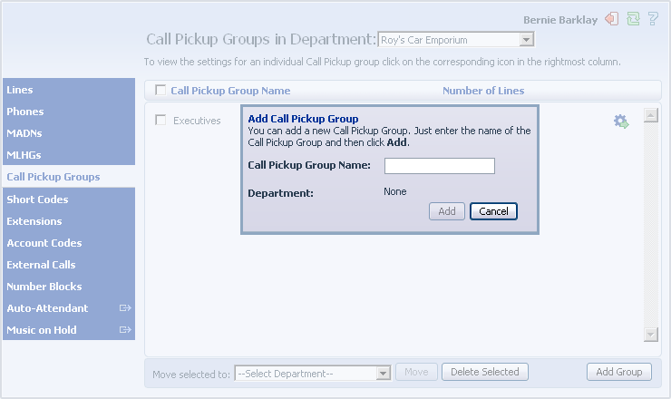 7.3 Adding Call Pickup Groups To create a new Call Pickup Group, follow these steps: 1. Click on Add Group. 2. Enter the name of the new Call Pickup Group in the text box. 3. Click on Add. 7.