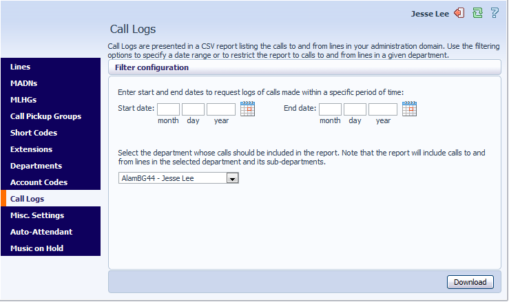 10.4 Viewing Business Group Call Logs The Call Logs page enables Business Group Administrators with the appropriate permissions to access Business Group Call Logs.