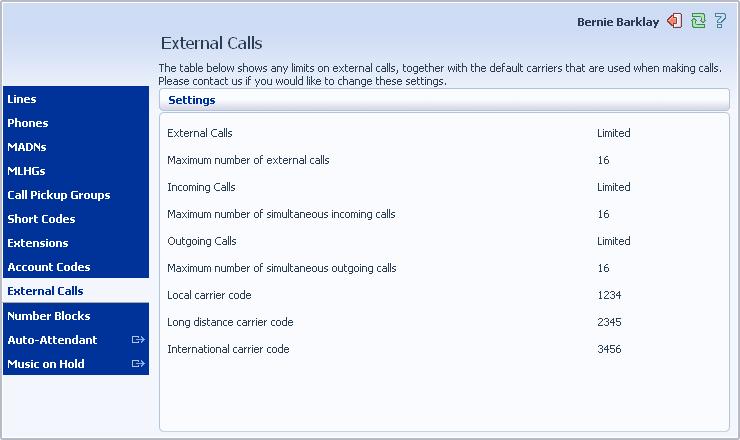11 Viewing External Calls Settings The External Calls page lets you view the settings that are in place for calls that are external to your business.