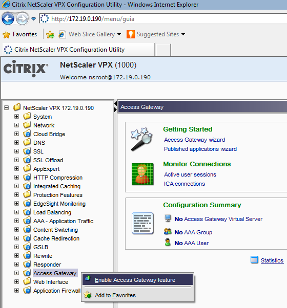 Citrix Access Gateway Pre-requisites 21 In the Setup User Interface for NetScaler, navigate to NetScaler VPX {IP_ADDRESS} > System > Licenses Validate that the Access Gateway displays