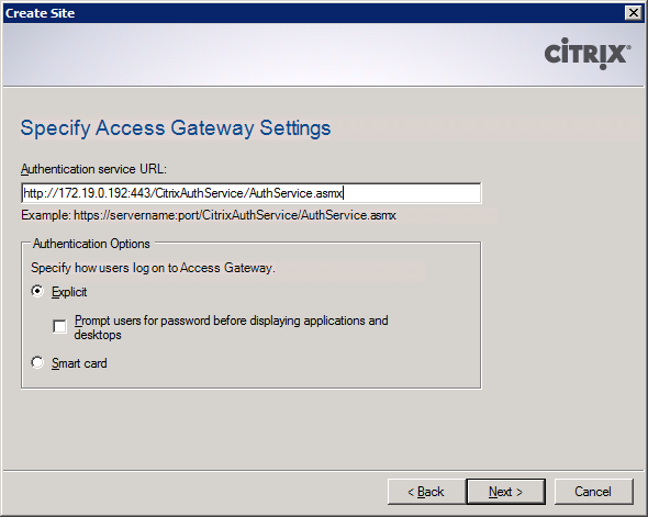 Web Interface for Access Gateway Enterprise Edition 4 In the Specify IIS Location screen, populate the required fields.