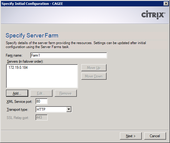 Web Interface for Access Gateway Enterprise Edition 10 On the Specify Initial Configuration screen, provide a unique Farm Name Click Add 11 Specify a server that