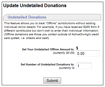 Undetailed Offline Donations allows you to enter the dollar amount