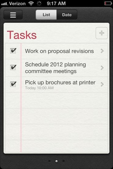 Add, Edit, or Delete Tasks (Reminders) Tap the Reminders icon on the device s Home screen. Select the list to which you will add the task. To add a task, tap the plus sign.