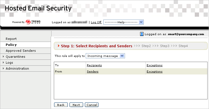 Trend Micro Hosted Email Security Administrator s Guide After these three parts of the rule have been configured, the rule is given a unique name by which it can be identified in summaries, mail