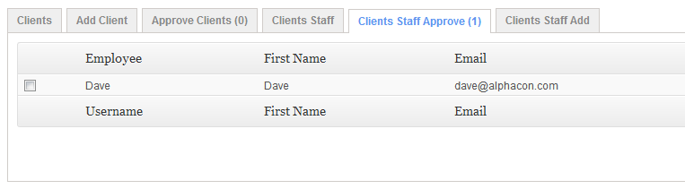Approve Clients Staff Menu: Clients > Clients Staff Approve tab If you have enabled Open Client Registration, you must first approve a Clients Staff created login before it becomes active.