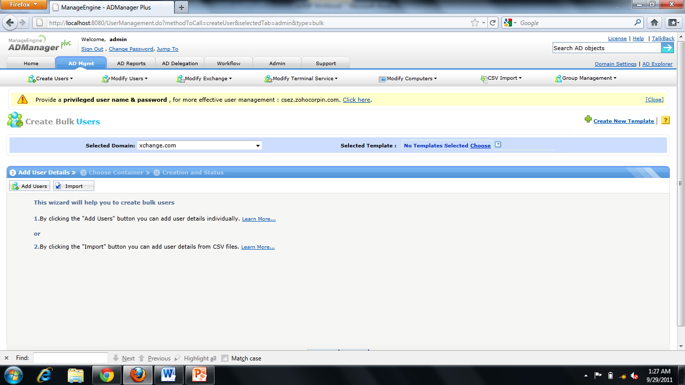Creating Bulk Users: 18. Go to AD Mgmt User Management Create Bulk Users 19. Select the Domain to add the users to. 20.