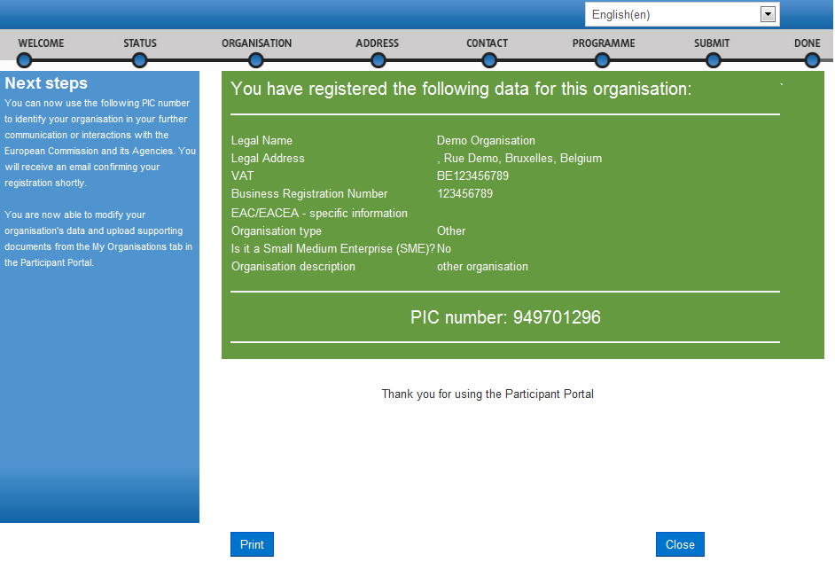 Page 35 11/12/2013 blanc Registration Wizard: CONFIRMATION The confirmation page shows a quick summary of your organisation legal data and displays your newly assigned PIC number - see Figure 18: