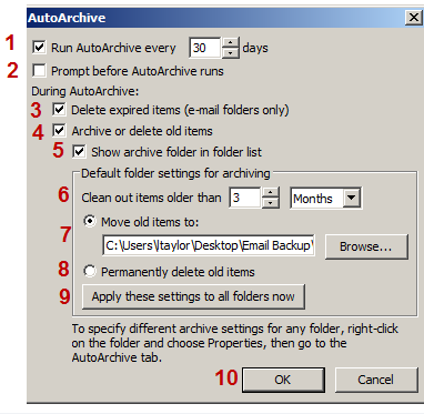 3. Click Advanced 4. Select Auto Archive Settings 5. Apply Archive Settings 1. Run AutoArchive ever (x) days Allows you to set days to run archive 2.