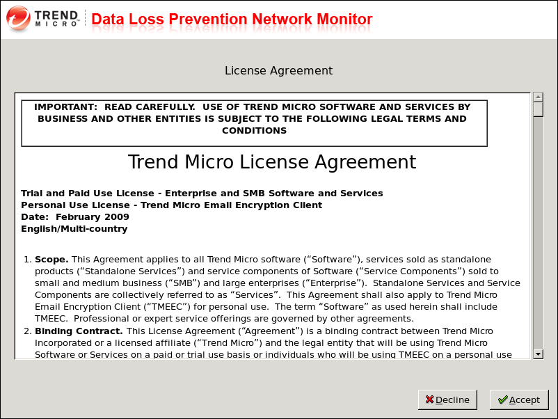Trend Micro Data Loss Prevention Network Monitor Installation Guide These are the options on the DLP Network Monitor Installation menu: Install Trend Micro DLP Network Monitor 2.