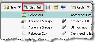 Checking for new messages in your inbox If you are anticipating new email messages, you can click Get Mail to check for new messages in your inbox.