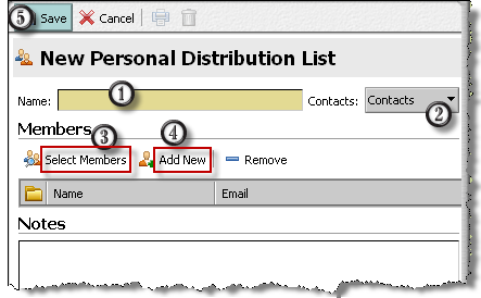 2 Enter the required information. Enter the name of the distribution list. Select the contact folder to which you want to save the distribution list.