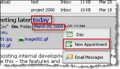 No matter which folder you are viewing within Webmail, the scheduling options are just a couple of clicks away.