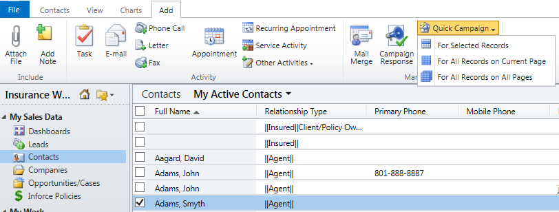 To create a Quick Campaign from the Contact View, click on the Add ribbon and the Quick Campaign drop-down.