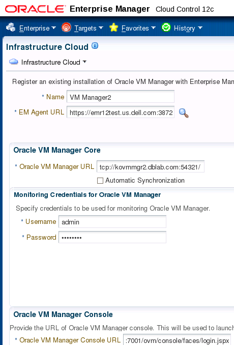 Cloud Infrastructure Configuration Setting up the Cloud Infrastructure Register the Oracle VM Manager