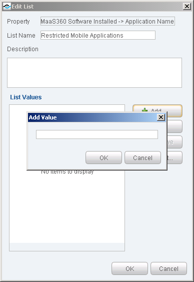 2. Select the Edit button. The Edit List dialog box opens. 3. Select the Add button.