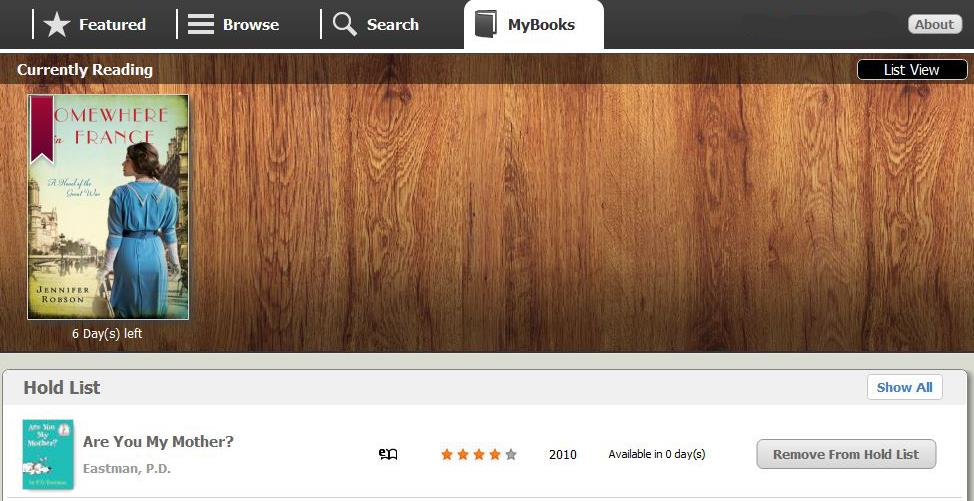 The MY BOOKS tab will show all the books you have checked out and those that you have on hold in a bookshelf view (you can also switch to a list view).