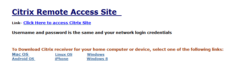 How to Access Citrix Site To login into Citrix Remote Access Site, launch your web browser and type in the following in the address bar of