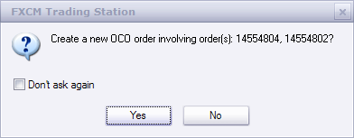 You will receive a confirmation box asking you whether you would like to create the OCO order, and then simply click Yes to confirm.