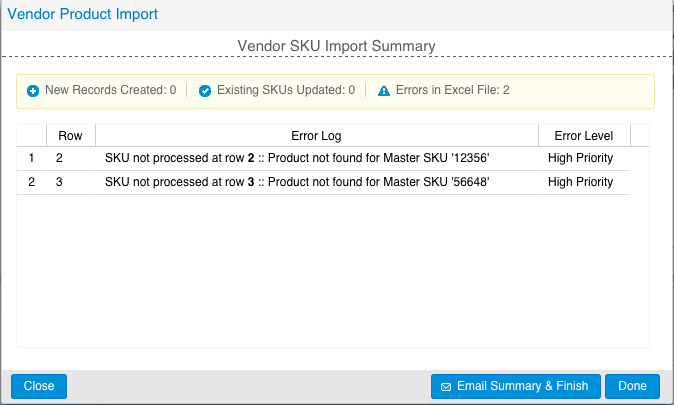 19 3. Vendor SKU Import a. Navigate to Products Import/Export Import Vendor SKUs b. Press and find the Vendor SKU Import file from Step 3 of Prepare c.